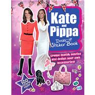 Kate and Pippa Dress-Up Sticker Book : Create Stylish Outfits and Design Your Own Accessories!