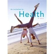 An Invitation to Health (with CengageNOW and InfoTrac 1-Semester Printed Access Card)