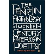 The Penguin Anthology of Twentieth-Century American Poetry