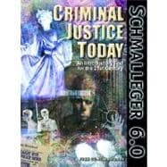 Criminal Justice Today: An Introductory Text for the Twenty-First Century