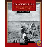 American Past Vol. 1 : A Survey of America History