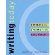Writing Today : Contexts and Options for the Real World, Text with Web Access Card