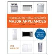Troubleshooting and Repairing Major Appliances, 2nd Ed.