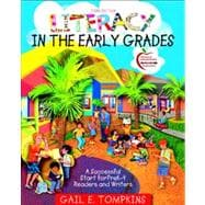 Literacy in the Early Grades A Successful Start for PreK-4 Readers and Writers (with MyEducationLab)