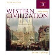 Western Civilization A Brief History, Volume II