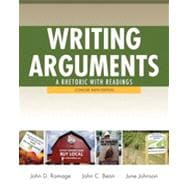Writing Arguments A Rhetoric with Readings,  Concise Edition