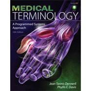 Medical Terminology: A Programmed Systems Approach, 10th Edition