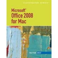 Microsoft Office 2008 for Mac, Illustrated Brief, 1st Edition