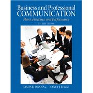 Business & Professional Communication Plans, Processes, and Performance