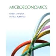Microeconomics with NEW MyEconLab with Pearson eText -- Access Card Package