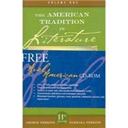 The American Tradition in Literature (Volume I) with ARIEL American