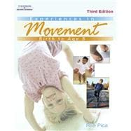 Experiences in Movement Birth to Age Eight
