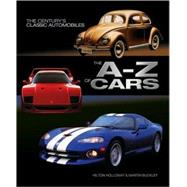 The A-Z of Cars The Most Significant Automobiles Ever Made