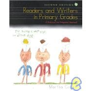 Readers and Writers in the Primary Grades: A Balanced and Integrated Approach