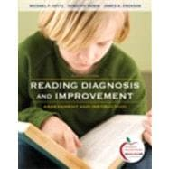 Reading Diagnosis and Improvement : Assessment and Instruction (with MyEducationLab)