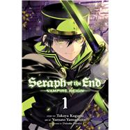 Seraph of the End, Vol. 1 Vampire Reign 9781421571508R