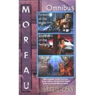 Moreau Omnibus: Forests of the Night/Emperors of the Twilight/Specters of the Dawn
