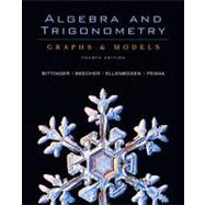 Algebra and Trigonometry : Graphs and Models and Graphing Calculator Manual Package
