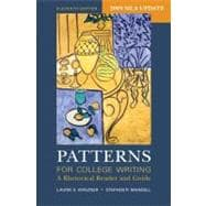 Patterns for College Writing with 2009 MLA Update : A Rhetorical Reader and Guide