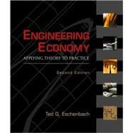 Engineering Economy : Applying Theory to Practice