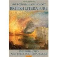 The Longman Anthology of British Literature, Volume 2A The Romantics and Their Contemporaries Plus NEW MyLiteratureLab -- Access Card Package