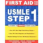 First Aid for the Usmle Step 1: A Student to Student 2002