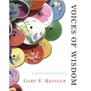 Voices of Wisdom : A Multicultural Philosophy Reader