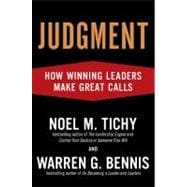 Judgment : How Winning Leaders Make Great Calls
