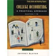 College Accounting: A Practical Approach, Chapters 1-10 :
