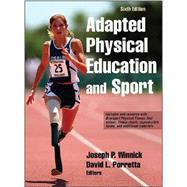 Adapted Physical Education and Sport 6th Edition With Web Resource