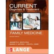 CURRENT Diagnosis & Treatment in Family Medicine, Second Edition
