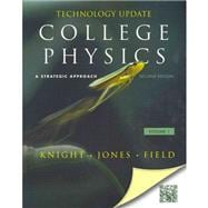 College Physics A Strategic Approach Technology Update Vol. 1 (Chs. 1-16) Plus MasteringPhysics -- Access Card Package