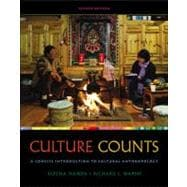 Cengage Advantage Books: Culture Counts A Concise Introduction to Cultural Anthropology