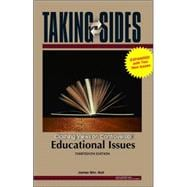 Taking Sides Educational Issues : Clashing Views on Controversial Educational Issues