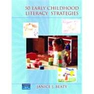 50 Early Childhood Literacy Strategies