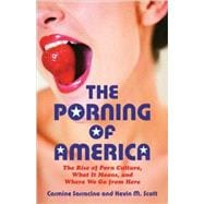 The Porning of America 9780807061541R