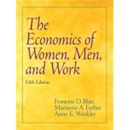 The Economics of Women, Men, and Work