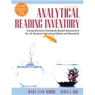 Analytical Reading Inventory Comprehensive Standards-Based Assessment for All Students Including Gifted and Remedial