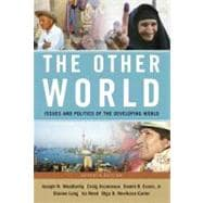 The Other World: Issues And Politics of the Developing World