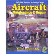 Aircraft Maintenance and Repair with Study Guide