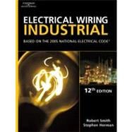 Electrical Wiring Industrial : Based on the 2005 National Electric Code
