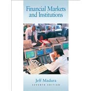 Financial Markets And Institutions With Infotrac