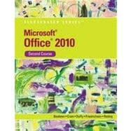 Microsoft Office 2010 Illustrated Second Course, 1st Edition