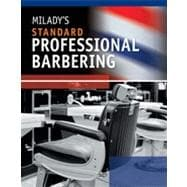 Milady's Standard Professional Barbering, 5th Edition