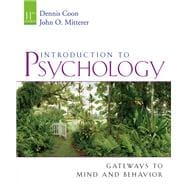 Introduction to Psychology Gateways to Mind and Behavior (with Concept Booklet: Gateways, Concepts, Maps, and Review)