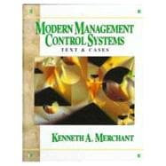 Modern Management Control Systems : Text and Cases