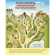 Understanding Interpersonal Communication: Making Choices in Changing Times, Enhanced Edition, 2nd Edition
