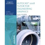 The Autocad 2008 Tutor for Engineering Graphics