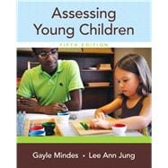 Assessing Young Children with Enhanced Pearson eText -- Access Card Package