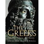 Greeks, The: History, Culture, and Society
